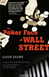 Poker Face of Wall Street