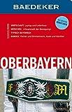Baedeker Reiseführer Oberbayern: mit GROSSER REISEKARTE