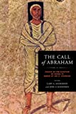 The Call of Abraham: Essays on the Election of Israel in Honor of Jon D. Levenson (ND Christianity & Judaism Anitqui)