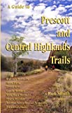 A Guide to Prescott and Central Highlands Trails
