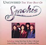Smokie Uncovered - The Very Best Of Smokie by Smokie (2001) Audio CD