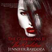 The Guardians II: The Revelation, Volume 2 | Jennifer Raygoza