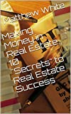 img - for Making Money in Real Estate: 10