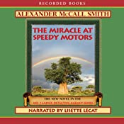 The Miracle at Speedy Motors: The No. 1 Ladies' Detective Agency | Alexander McCall Smith
