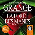 La forêt des mânes Audiobook by Jean-Christophe Grangé Narrated by Laurence Haziza
