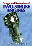 img - for Design and Simulation of Two-Stroke Engines book / textbook / text book