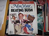 New York Magazine , November 4 , 1991 , Beating Bush