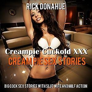 Creampie Cuckold XXX Cream Pie Sex Stories Audiobook