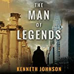 The Man of Legends | Kenneth Johnson