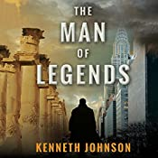 The Man of Legends | [Kenneth Johnson]