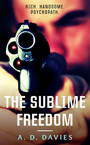 Book: The Sublime Freedom by A. D. Davies