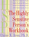 "THE HIGHLY SENSITIVE PERSON""S WORKBOOK"