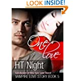 One Love Vampire Story ebook