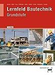 Lernfeld Bautechnik, Grundstufe, Lehr...