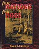 img - for First Nations, First Dogs: Canadian Aboriginal Ethnocynology book / textbook / text book