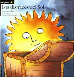 Los disfraces del sol/ The Costumes of the Sun (Requetesol) (Spanish