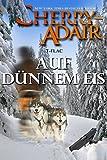 Auf Dünnem Eis (German Edition)