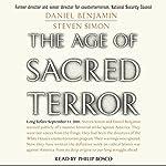The Age of Sacred Terror | Daniel Benjamin,Steven Simon