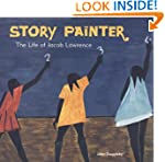 Story Painter: The Life of Jacob Lawr...