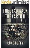The Dead Walk The Earth II (English Edition)