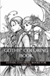 Gothic Coloring Book: Romantic and Da...