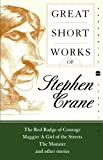 Great Short Works of Stephen Crane (Perennial Classics) (0060726482) by Crane, Stephen