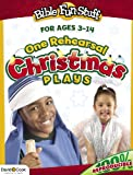 One Rehearsal Christmas Plays: for ages 3-14 (Creative Bible Activities for Children Series)