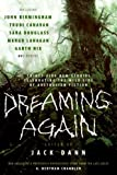 Dreaming Again: Thirty-five New Stories Celebrating the Wild Side of Australian Fiction