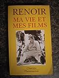 echange, troc Jean Renoir - Ma vie et mes films