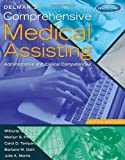 Delmars Comprehensive Medical Assisting: Administrative and Clinical Competencies (with Premium Website Printed Access Card and Medical Office Simulation Software 2.0 CD-ROM)