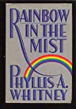 Rainbow In The Mist (0340501987) by PHYLLIS A. WHITNEY