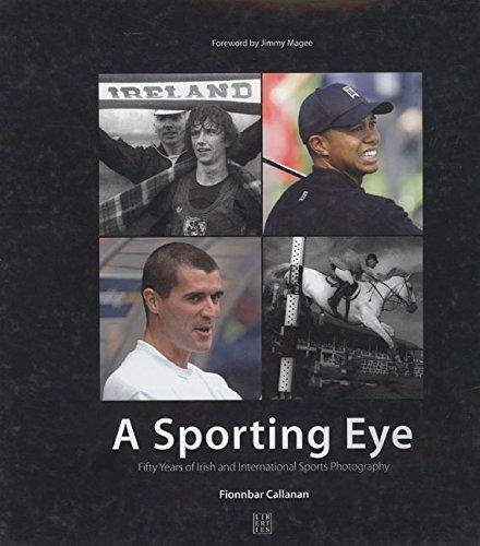 a-sporting-eye-fifty-years-of-irish-and-international-sports-photography-by-fionnbar-callanan-2005-1