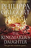 The Kingmaker&#039;s Daughter (Cousins War 4)