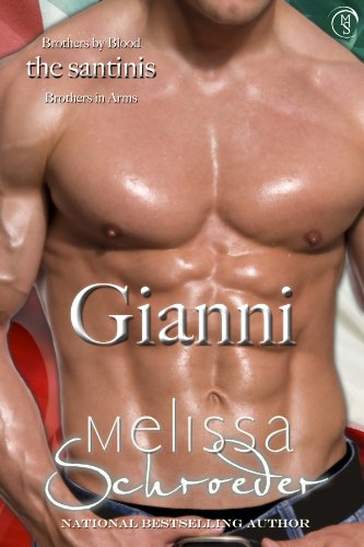 The Santinis: Gianni, Book 3 by Melissa Schroeder