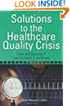 Solutions to the Healthcare Quality C...