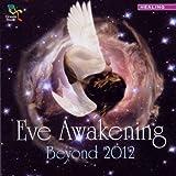 echange, troc Compilation - Eve Awakening Beyond 2012