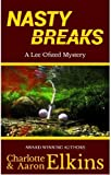 Nasty Breaks (Lee Ofsted Mysteries Book 3)