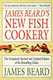 James Beard's New Fish Cookery