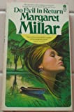 Do Evil in Return (0380000334) by Millar, Margaret