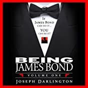 Being James Bond: Volume One: Pocket Edition | [Joseph Darlington]