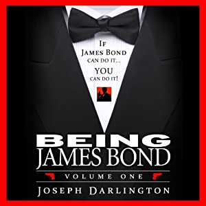 Being James Bond: Volume One Audiobook