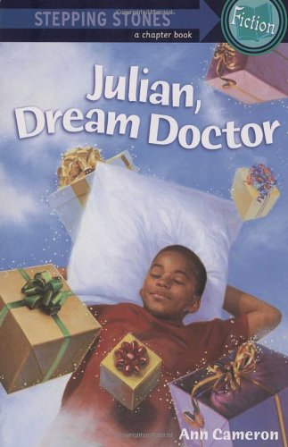 Julian, Dream Doctor (Stepping Stone,  paper), by Ann Cameron