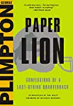 Paper Lion: Confessions of a Last-Str...