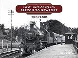 Lost Lines: Brecon to Newport