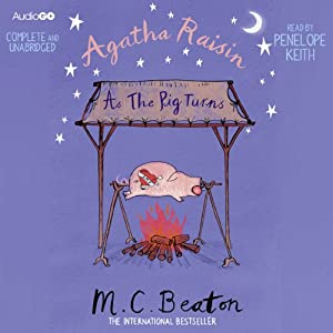 Agatha Raisin: As the Pig Turns | [M. C. Beaton]