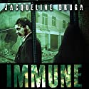 Immune (       UNABRIDGED) by Jacqueline Druga Narrated by Lee Alan
