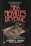 Miss Melvilles Revenge
