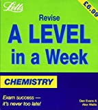 img - for Chemistry (Revise A-level in a Week) book / textbook / text book