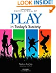 Encyclopedia of Play in Today's Society