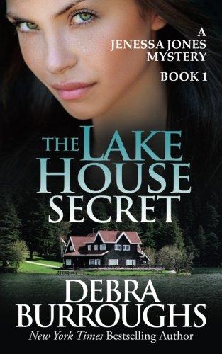 The Lake House Secret (A Jenessa Jones Mystery #1)